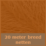 Netten 20 meter breed 1 actief